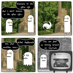 Web comic Do you believe in life after death? 7th Birthday, Happy Birthday Me, Comic 8, Life After Death, Dreams And Nightmares, The Revenant, Sarcastic Humor, One In A Million, My Dream