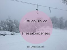 Estudo Bíblico 1 Tessalonicenses – Emiliana.Life Celestial, Outdoor, Memes, 1 Thessalonians, Texts, Books Of Bible, Bible Activities For Kids, Quotes From The Bible, Christian Pictures