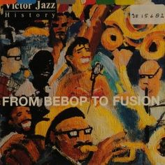 1997 Victor Jazz History: From Bebop to Fusion (sampler) [RCA 74321357402] cover painting by Alice Choné #albumcover
