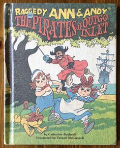 "Vintage 1980 Raggedy Ann & Andy ""The Pirates of Outgo Inlet"" Children's Book Literature Stories Storybook Retro Vintage Gift hard cover kids by Piklandia on Etsy"