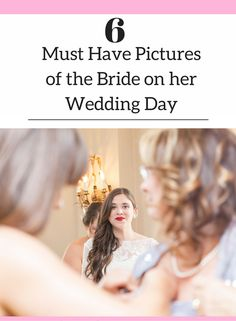 Photography Tips | Wedding photography tips, Bridal portraits, 6 Must Have Pictures to get of the Bride