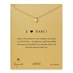 Dogeared I Love Heart You Gold Dipped Reminder Necklace D... https://www.amazon.com/dp/B00CLY0TB8/ref=cm_sw_r_pi_dp_01MHxb9YPRRG3
