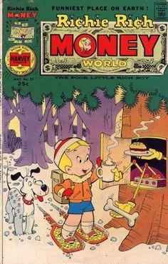 Richie Rich Money World (Volume) - Comic Vine Vintage Comic Books, Vintage Cartoon, Vintage Comics, Richie Rich Comics, Rich Money, Richest In The World, Magazines For Kids, American Comics, My Childhood Memories