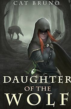 Daughter of the Wolf (Pathway of the Chosen Book 2) by Ca…