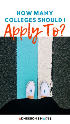 How many college should I apply to? How do I make a college list? We've got all the details on applying to colleges and more! #collegeadmissions #collegelist #college