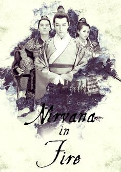 Nirvana in Fire - 琅琊榜 - Watch Full Episodes Free - China - TV Shows - Viki