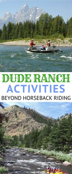 Considering a dude ranch vacation but want to do more than just ride horses? Outdoor adventures, activities, excursions, and things to do beyond horseback riding, including a few that might surprise you!