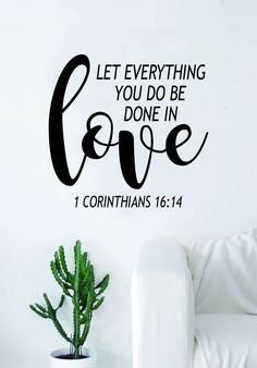 Done in Love Corinthians Quote Wall Decal Sticker Bedroom Art Vinyl Beautiful Inspirational Religious Scripture God Bible Verses Nursery