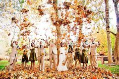 fall wedding. definitely a wedding shot to be taken! I think it would be cuter to have you two kissing and all of us throwing leaves.  @Leslie Riemen Ayres