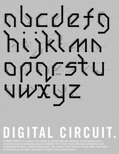 """While I was interning for the Downtown Film Festival in September I developed a font to be used for the """"Digital Art LA"""" poster that I designed. It wasn't until now that I decided to develop the entire alphabet for the font. Calligraphy Letters Alphabet, Typography Alphabet, Typography Logo, Typography Design, Logo Design, Futuristic Fonts, Circuit Design, Custom Fonts, Graphic Design Inspiration"""