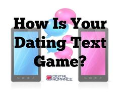 How Is Your Dating Text Game? - In this text-dating age, there is a high probability that the future success of your relationship with a person of interest will be determined by your text game. Check out Tahira Wright's tips for boosting your texting dating game! #datingadvicerocks #texting #advice #dating