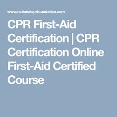 CPR First-Aid Certification | CPR Certification Online First-Aid Certified Course
