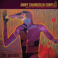 The Parable, by Jimmy Chamberlain Complex