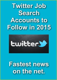 Twitter Job Search Accounts to Follow in 2015. https://www.linkedin.com/pulse/twitter-job-search-accounts-graham