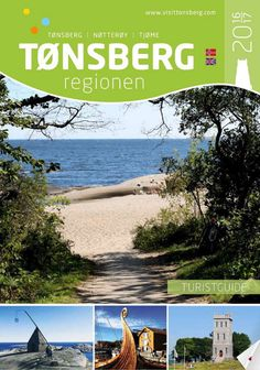 Official travel guide for Tønsberg, Nøtterøy and Tjøme in Vestfold, Norway. Information about accommodation, activities, attractions and events.