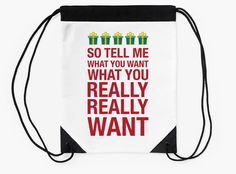 """""""Tell me what you want..."""" Drawstring Bags by bubbliciousart 