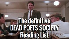 The definitive Dead Poets Society Reading List