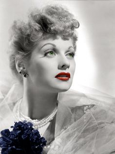 Lucille Ball-  added a touch of color