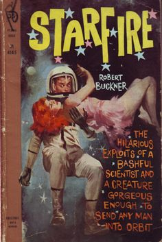 title: starfire author: robert buckner publisher: perma books pages: 140 publication date: 1960