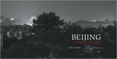 Beijing: Contemporary and Imperial: Lois Conner, Geremie R. Barmé: