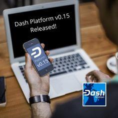 Dash Platform Version 0.15 Released! Dash Core Group Product Manager Dana Alibrandi announced the release of Dash Platform v0.15. Thanks for reading! #dash #dashnation #bluehearts💙 #bitcoin #blockchain #crypto #defi Blockchain, Platform, Wedge