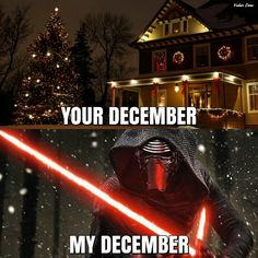 Deck the Halls with the Dark and Light Side FALALALA!!! DECEMBER 16 can't come…