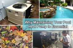 Why Pool Heat Pump Maintenance Is Essential:  In order to ensure a consistent level of performance  for years to come, it's important to keep your pool heat pump in the best possible condition. Even the most exceptional heat pump in existence isn't immune to the wear and tear of time. Without proper maintenance, parts start breaking down and the unit's performance gradually begins to decay.