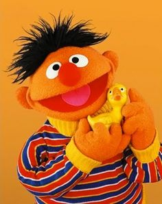 Ernie...I know he's not technically an actor, but he still is entertaining me at age 29!