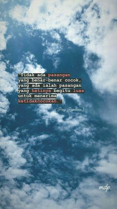 relationship quotes indonesia + Relationships ~ relationship quotes for him Quotes Rindu, Mood Quotes, People Quotes, Funny Quotes, Qoutes, Cinta Quotes, Quotes Galau, Story Instagram, Reminder Quotes