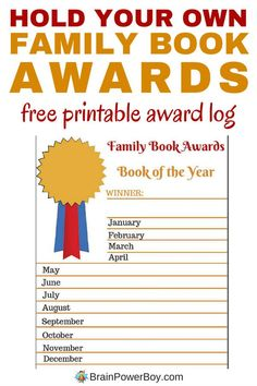 Hold your own family book awards! This is a rewarding activity that leaves you with a wonderful log of books you and your family consider to be the best of the best. Use our free printable book award log to keep track of monthly winners, then have a book award ceremony. Your kids will love it!