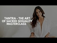 Introducing Tantra, the Art Of Sacred Sexuality Masterclass | Psalm Isadora - YouTube
