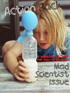 Mad Scientist edition: Action-Pack Magazine Cool Science Experiments, Science Activities For Kids, Preschool Science, Science Classroom, Science Projects, Teaching Science, Projects For Kids, Children Activities, Kids Crafts
