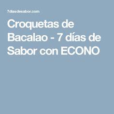 Croquetas de Bacalao - 7 días de Sabor con ECONO