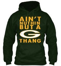 Ain't Nuthin but a G Thang | Teespring