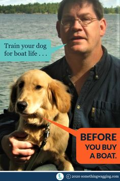 Don't wait until you've found your dream boat. Start getting your dog ready to live aboard now. Sailboat Living, Living On A Boat, Dogs On Boats, Long Car Trips, Life Before You, Buy A Boat, Dog Anxiety, Kinds Of Dogs, Pet Travel