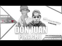 MC Don Juan e MC Pikachu - Bate e Pula na Piroca ♪ MC Pedrinho ( DJ CAMI...