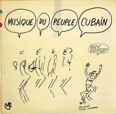 [Pochette de Musique du peuple cubain (DOCUMENT)] dessin de WOLINSKI