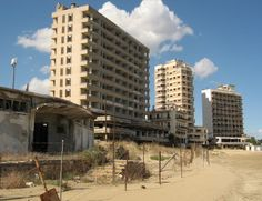 The resort city of Varosha, Cyprus. It was taken over by the Turkish military in 1974 and remains off-limits today.
