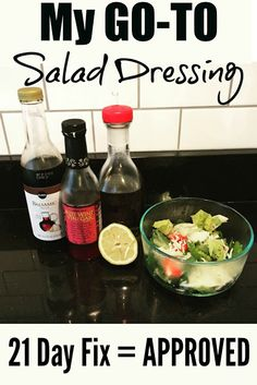 My Go-To 21 Day Fix Approved Salad Dressing