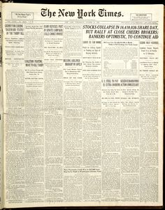 stock prices collapsed on the New York Stock Exchange amid panic selling. Thousands of investors were wiped out. Newspaper Front Pages, Newspaper Article, History Of Capitalism, Front Page News, Newspaper Headlines, Today In History, Powerful Images, Historical Society