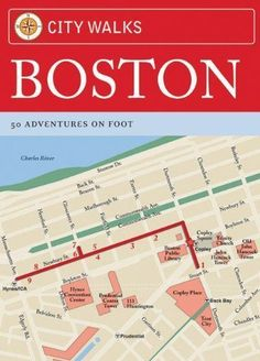 City Walks: Boston: 50 Adventures on Foot #TravelDestinationsUsaBoston