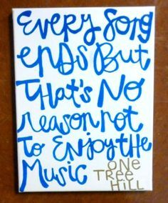 One Tree Hill quote on canvas