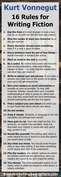 16 Rules For Writing Fiction by Kurt Vonnegut - - 16 Rules For Writing Fiction by Kurt Vonnegut. Check out these great rules for writers, novelists, and short story writers from one of the top novelists ever to write a book. Use the time of a t…. Book Writing Tips, Creative Writing Prompts, Writing Words, Writing Quotes, Writing Skills, Poetry Quotes, Story Writing Ideas, Writing A Novel, Short Story Writing Prompts