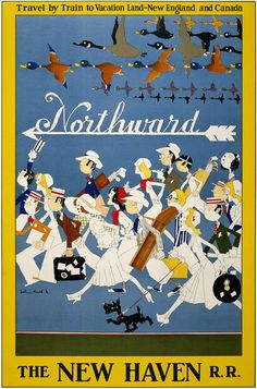 1925 Northward. Travel by train to vacation land – New England and Canada. The New Haven R.R. vintage USA travel poster