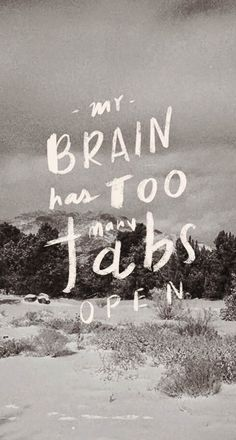 My Brain Has Too Many Tabs Open iPhone 6 Plus HD Wallpaper