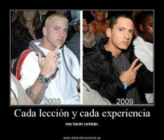 each lesson and each experience #iloveeminem