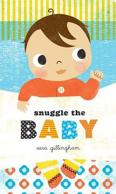 Snuggle The Baby by Sara Gillingham – My Messy Room