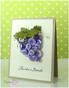 Bunch of grapes for thanks a bunch good idea I normally think bunch of flowers.