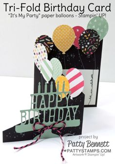 Tri-fold birthday card idea featuring Stampin' UP! It's My Party Paper balloons, Party Pop-Up Thinlit dies and the Balloon Bouquet punch Tri Fold Cards, Fancy Fold Cards, Folded Cards, Handmade Birthday Cards, Happy Birthday Cards, Birthday Card Pop Up, Cascading Card, Karten Diy, Bday Cards