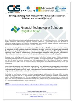 Every financial institution requires a banking software along with the tight financial service technology. Banks, lending institutions, and investment brokerage companies, all require a system which gives them the ability to effectively manage customer and classified information and paperwork. Read full pdf here at SlideServe.